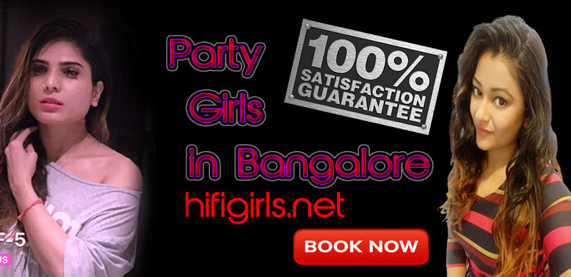 Party girls escorts in Bangalore